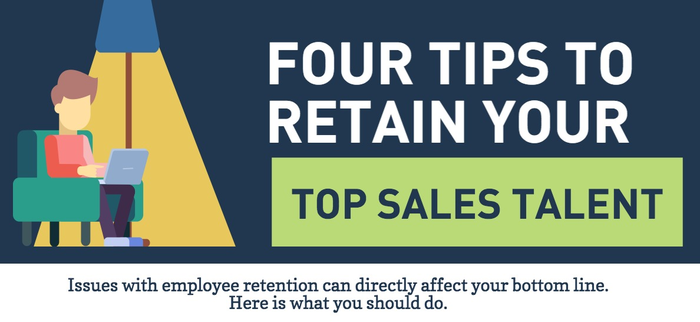 [Infographic] 4 Tips to Help Retain Your Top Sales Talent